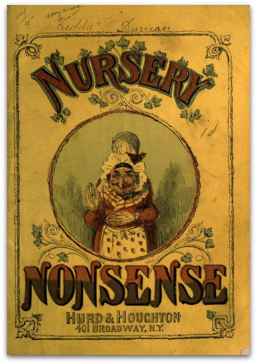A little nonsense now and then' is relished by the wisest men.—HUDIBRAS. 1909